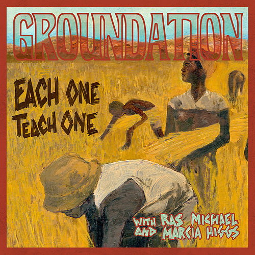 Each One Teach One (Remixed & Remastered) de Groundation