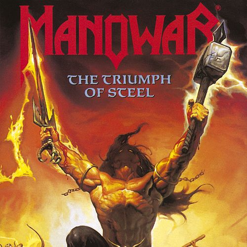 The Triumph Of Steel by Manowar