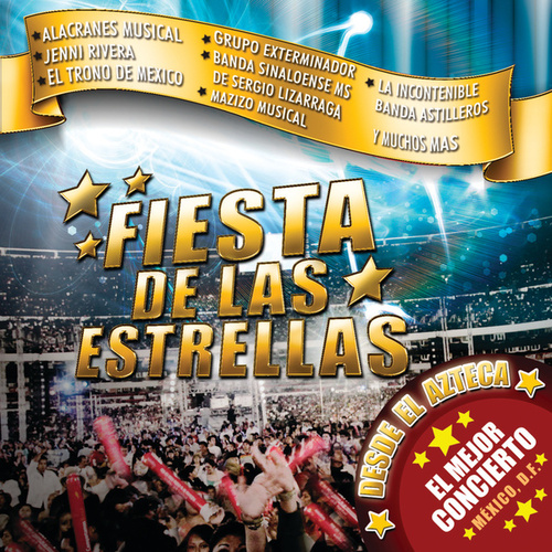 La Fiesta De Las Estrellas (Live From El Azteca) de Various Artists