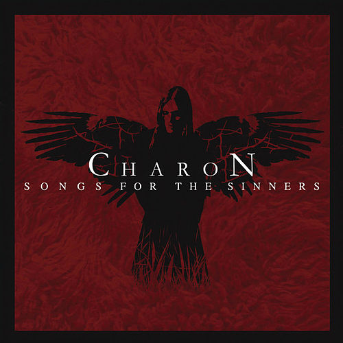 Songs for the Sinners by Charon