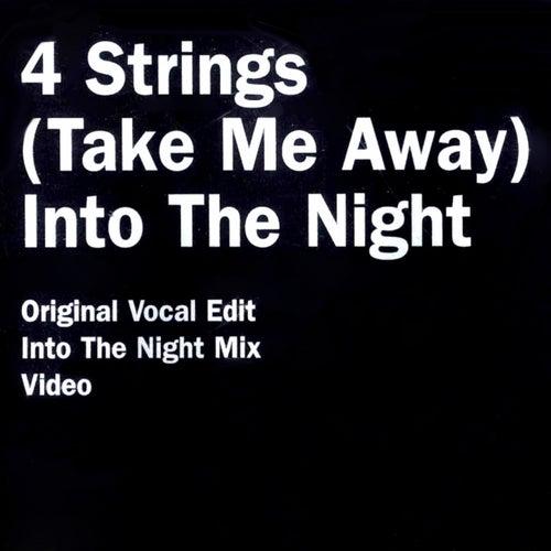 (Take Me Away) Into The Night de 4 Strings