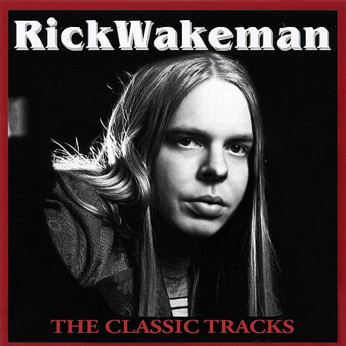The Classic Tracks de Rick Wakeman