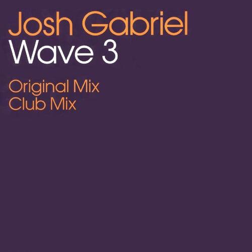 Wave 3 de Josh Gabriel
