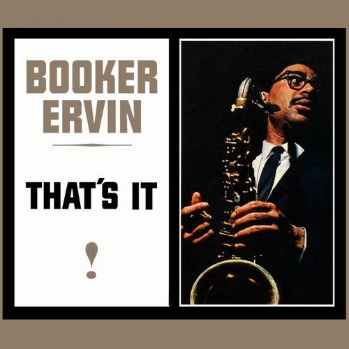 That's It de Booker Ervin
