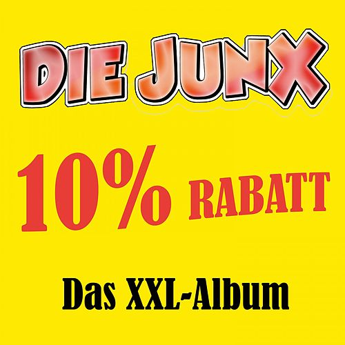 10 % Rabatt (Das XXL-Album) von Die Junx