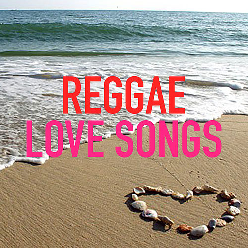 Reggae Valentine's Day by Various Artists