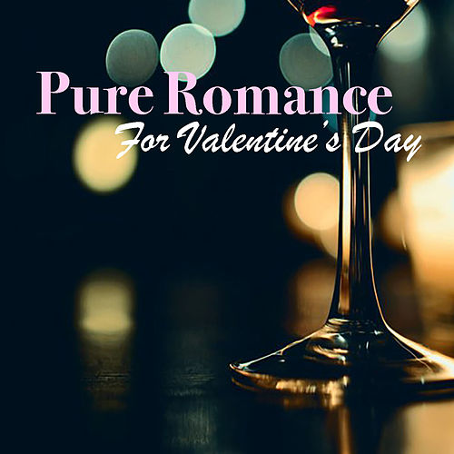 Pure Romance For Valentine's Day de Various Artists