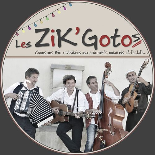 Les ZiK'Goto von Les ZiK'Goto