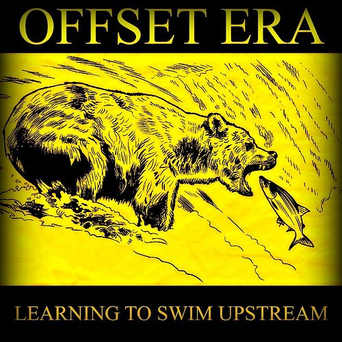 Learning to Swim Upstream by Offset Era