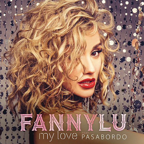 My Love by Fanny Lu