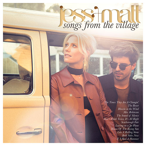Songs from the Village de Jess & Matt