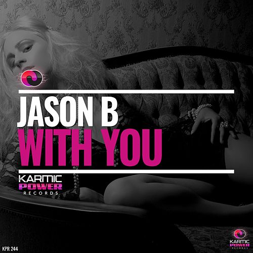 With You by Jason B