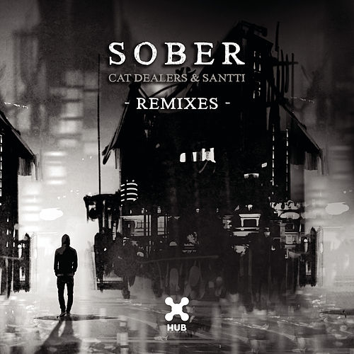 Sober (Remixes) di Cat Dealers