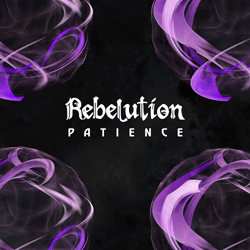 Patience by Rebelution