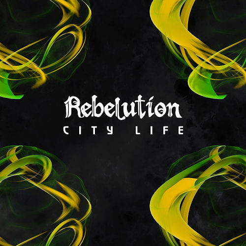 City Life by Rebelution