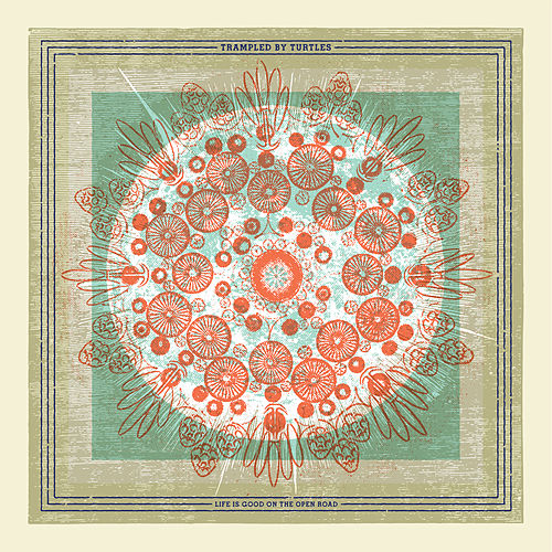 Life is Good on the Open Road de Trampled by Turtles