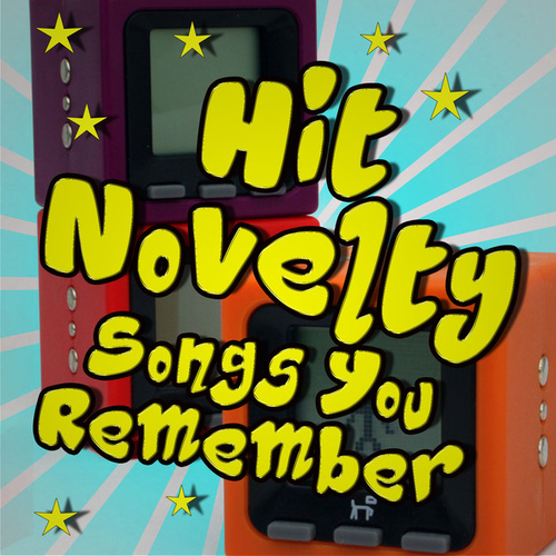 Hit Novelty Songs You Remember de Various Artists