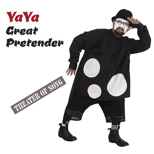 Great Pretender / Theater of Song by Ya-Ya