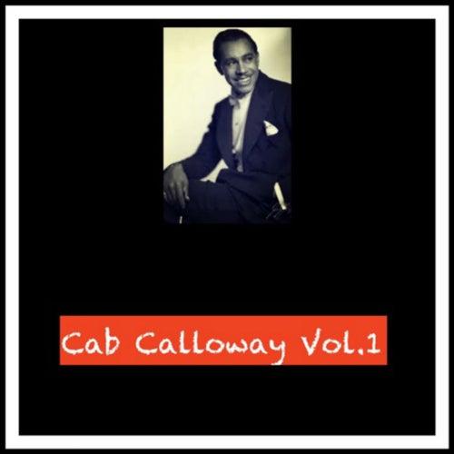 Cab Calloway Vol. 1 by Cab Calloway
