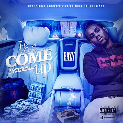 The Come Up de Eazy
