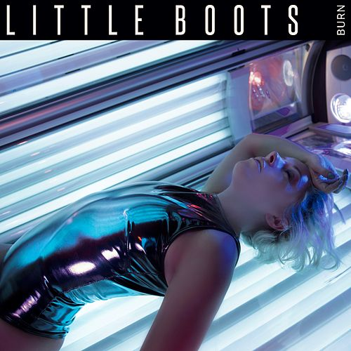 Burn de Little Boots