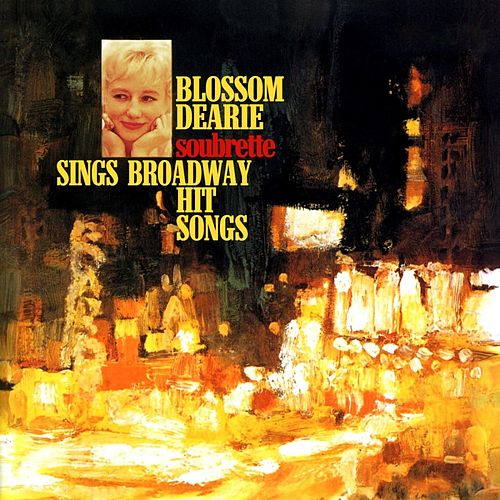 Soubrette: Blossom Dearie Sings Broadway Hit Songs by Blossom Dearie