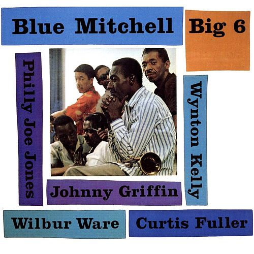 Big 6 by Blue Mitchell