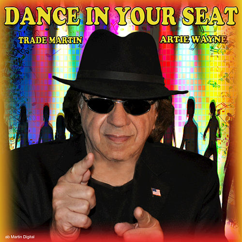 Dance in Your Seat by Artie Wayne