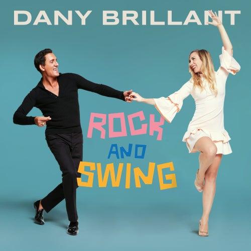 Rock and Swing de Dany Brillant