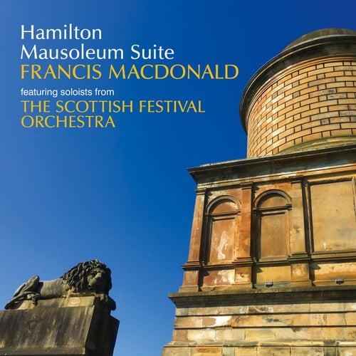 Hamilton Mausoleum Suite de The Scottish Festival Orchestra Soloists