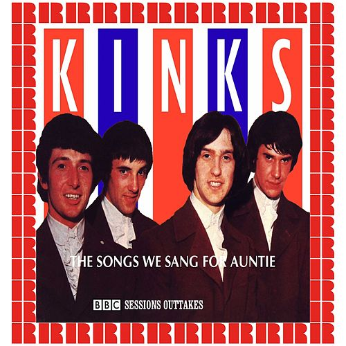 The Songs We Sang For Auntie (BBC Sessions Outtakes) (Hd Remastered Edition) de The Kinks