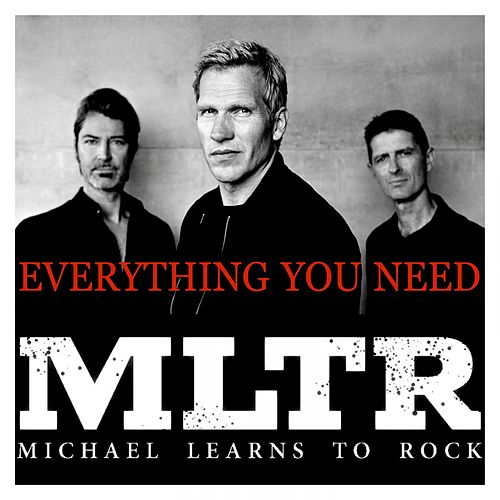 Everything You Need by Michael Learns to Rock