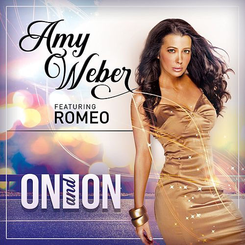 On and On (feat. Romeo) by Amy Weber