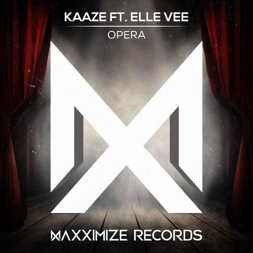 Opera (feat. Elle Vee) de Kaaze