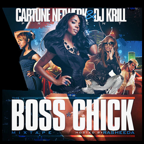 The Boss Chick Mixtape by Various Artists