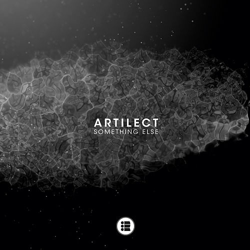 Something Else by Artilect