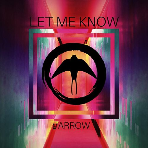 Let Me Know by Arrow