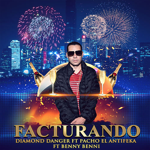 Facturando (Remix) von Diamond Danger