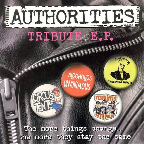 The More Things Change... The More They Stay the Same (Authorities Tribute) de Various Artists