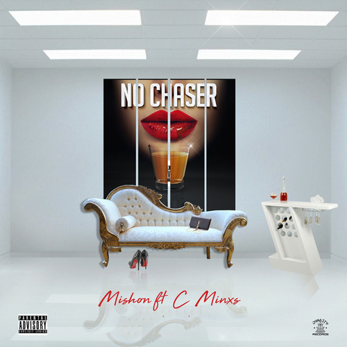 No Chaser by Mishon