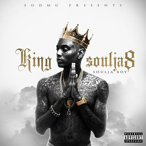King Soulja 8 de Soulja Boy