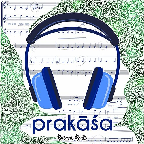 Prakāśa by Basmati Beats