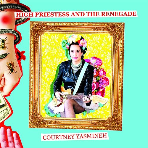 High Priestess and the Renegade de Courtney Yasmineh