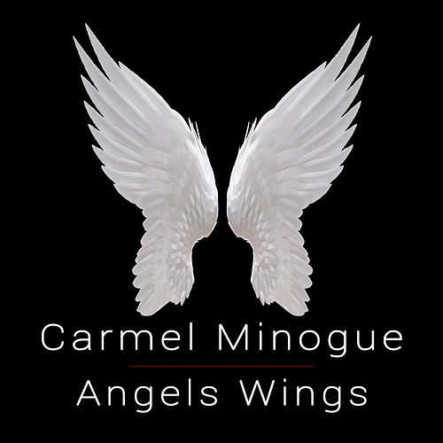 Angels Wings by Carmel Minogue