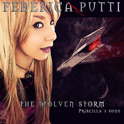 The Wolven Storm (Priscilla's Song) de Federica Putti