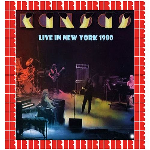 Palladium, New York, November 20th, 1980 (Hd Remastered Edition) by Kansas
