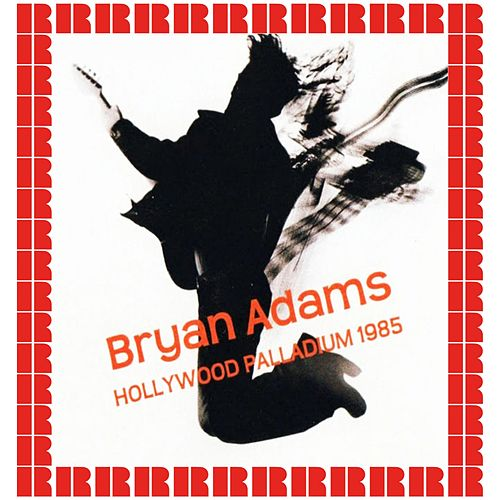 The Palladium, Los Angeles, 1985 (Hd Remastered Edition) by Bryan Adams