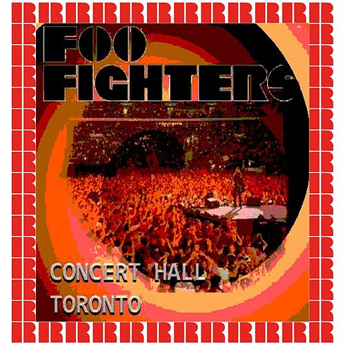 Concert Hall, Toronto, 1996 (Hd Remastered Edition) von Foo Fighters