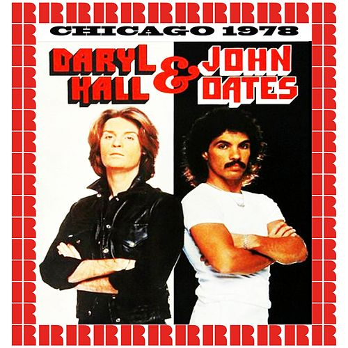 Park West, Chicago, Illinois, November 1978 (Hd Remastered Edition) by Hall & Oates
