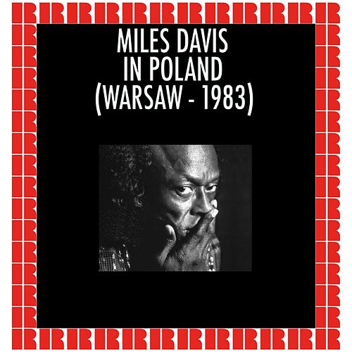 Live in Poland 1983 (Hd Remastered Edition) by Miles Davis